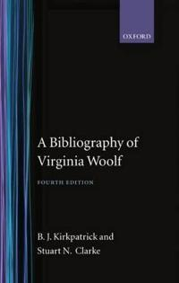 A Bibliography of Virginia Woolf