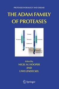 The Adam Family of Proteases