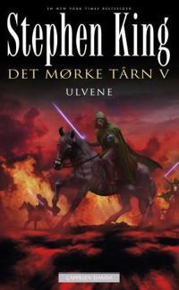 Det mørke tårn V; Ulvene - Stephen King pdf epub