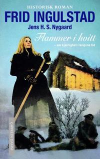 Flammer i hvitt - Frid Ingulstad   Inprintwriters.org