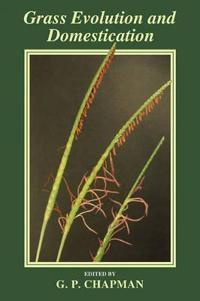 Grass Evolution and Domestication