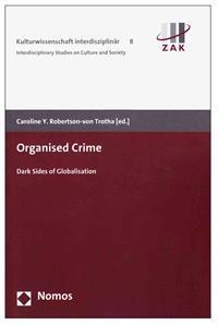 Organised Crime: Dark Sides of Globalisation