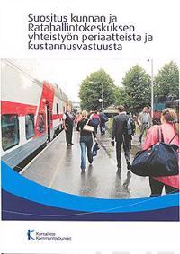 Suositus kunnan ja Ratahallintokeskuksen yhteistyön periaatteista ja kustannusvastuusta
