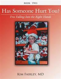 Has Someone Hurt You?