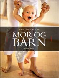 Politikens bog om mor & barn