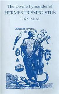 Divine Pymander of Hermes Trismegistus