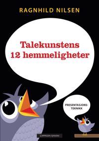 Talekunstens 12 hemmeligheter - Ragnhild Nilsen pdf epub