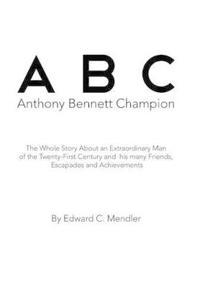 A B C Anthony Bennett Champion
