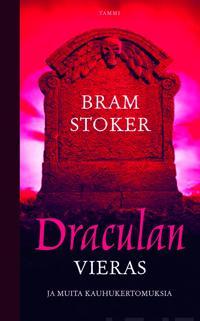 Draculan vieras ja muita kauhukertomuksia