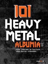 101 Heavy Metal albumia, jotka jokaisen on kuultava edes kerran eläessään