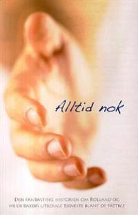 Alltid nok - Rolland Baker, Heidi Baker pdf epub