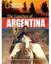 The Gauchos of Argentina