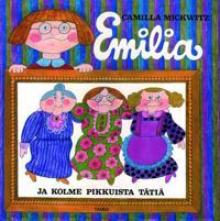 Emilia ja kolme pikkuista tätiä