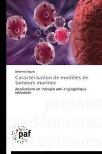 Caracterisation de Modeles de Tumeurs Murines