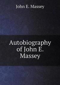 Autobiography of John E. Massey