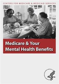 Medicare & Your Mental Health Benefits