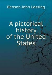 A Pictorical History of the United States