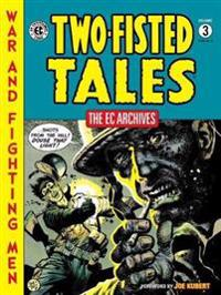 The Ec Archives Two-fisted Tales 3