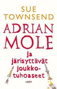 Adrian Mole ja järisyttävät joukkotuhoaseet