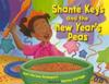 Shante Keys and the New Years Peas