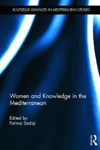 Women and Knowledge in the Mediterranean