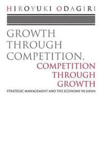 Growth Through Competition, Competition Through Growth
