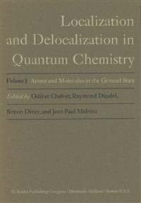 Localization and Delocalization in Quantum Chemistry