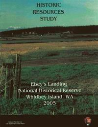 Ebey's Landing National Historical Reserve, Historic Resources Study