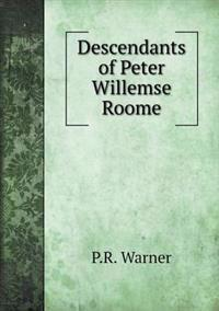 Descendants of Peter Willemse Roome