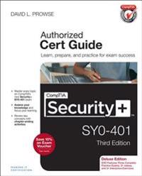 CompTIA Security+ SY0-401 Authorized Cert Guide