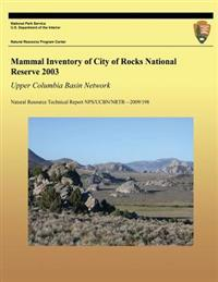Mammal Inventory of City of Rocks National Reserve 2003