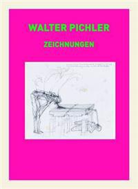 Walter Pichler: Drawings