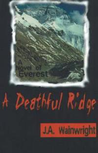 A Deathful Ridge
