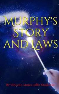 Murphy's Story and Laws