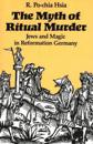 The Myth of Ritual Murder