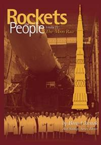 Rockets and People Volume IV: The Moon Race