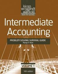 Intermediate Accounting, Volume 1, Problem Solving Survival Guide , 14th Ed