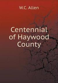 Centennial of Haywood County