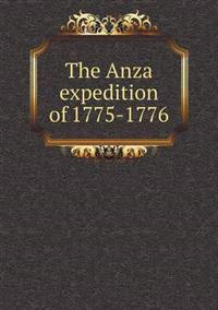 The Anza Expedition of 1775-1776