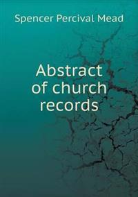 Abstract of Church Records