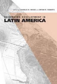 Rethinking Development in Latin America