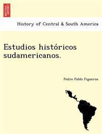 Estudios Histo Ricos Sudamericanos.