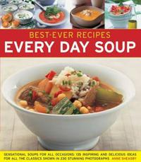 Best-Ever Recipes Every Day Soup