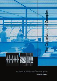 The Organizational Complex