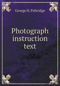 Photograph Instruction Text