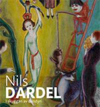 Nils Dardel-i skuggan av dandyn