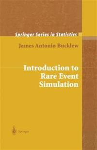 Introduction to Rare Event Simulation