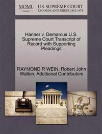 Hanner V. Demarcus U.S. Supreme Court Transcript of Record with Supporting Pleadings