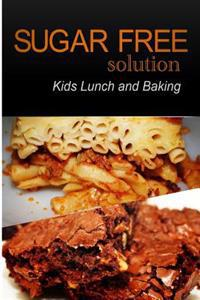 Sugar-Free Solution - Kids Lunch and Baking