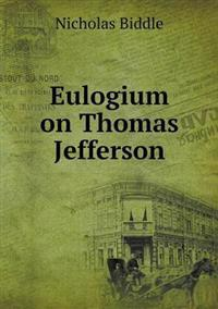 Eulogium on Thomas Jefferson